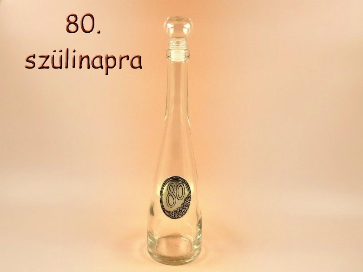 ce00e84d59 Pálinkás palack 80 évszámos fémcímkés 0,5l, 80. szülinpara