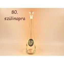 Pálinkás palack 80 évszámos fémcímkés 0 82220cf4fa